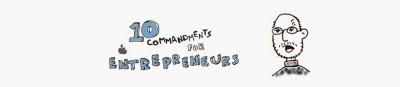 10 Commandments for Entrepreneurs